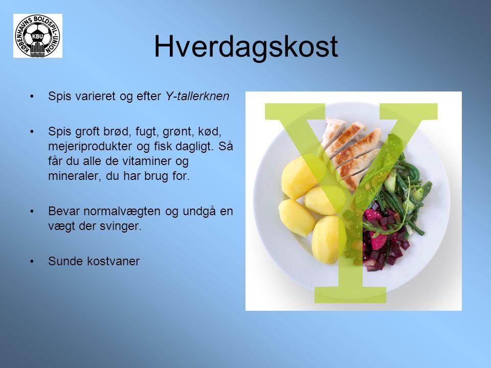 Hverdagskost •Spis varieret og efter Y-tallerknen •Spis groft brød, fugt, grønt, kød, mejeriprodukter og fisk dagligt. Så får du alle de vitaminer og