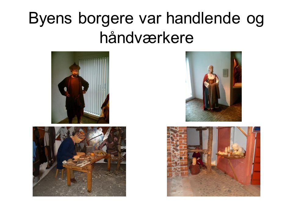Byens borgere var handlende og håndværkere