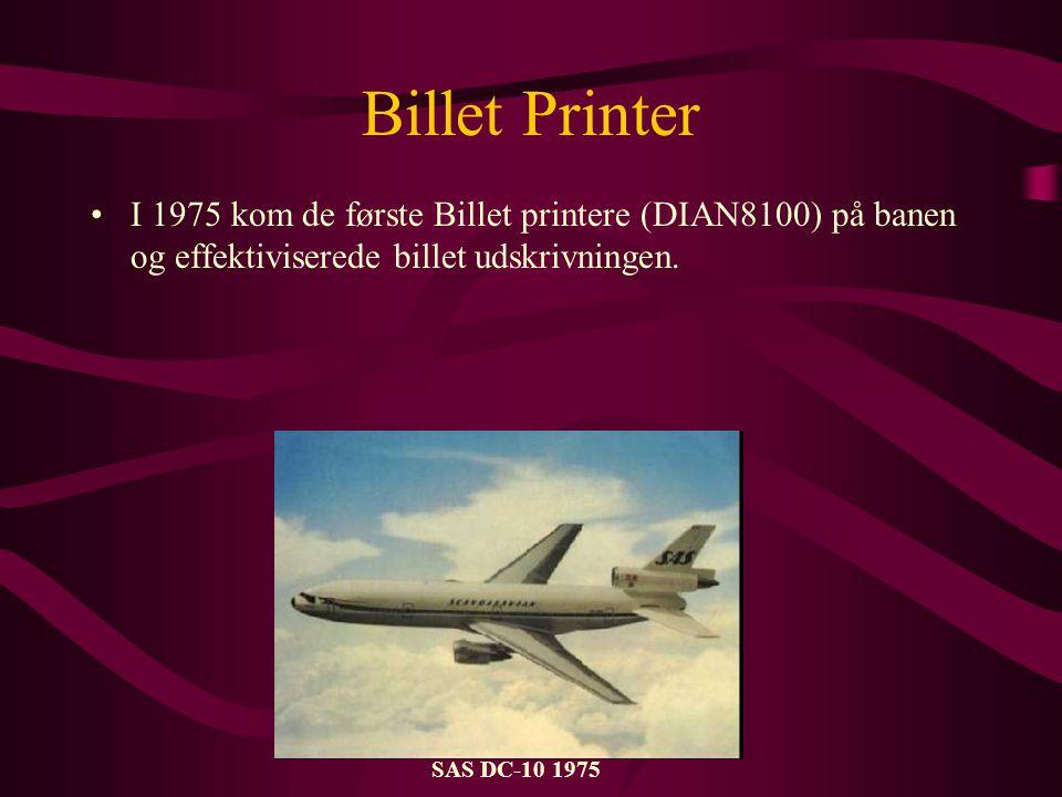 Billet Printer •I 1975 kom de første Billet printere (DIAN8100) på banen og effektiviserede billet udskrivningen.