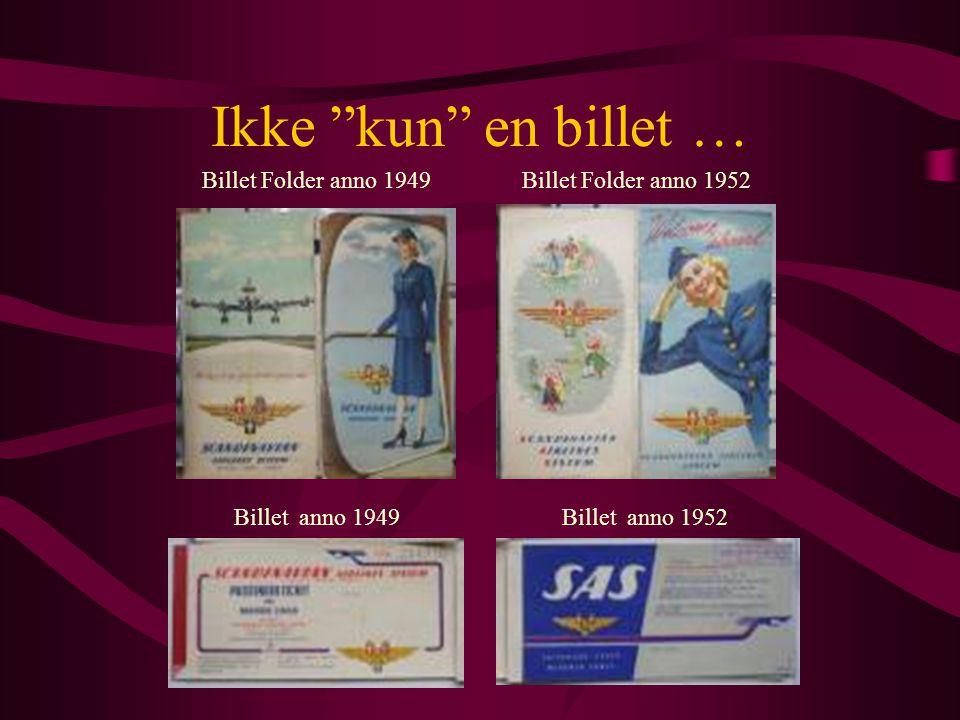 Ikke kun en billet … Billet Folder anno 1949Billet Folder anno 1952 Billet anno 1949Billet anno 1952