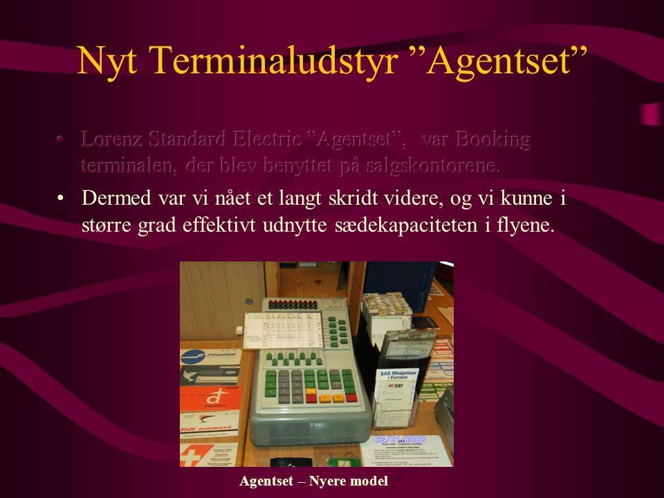 Agentset – Nyere model Nyt Terminaludstyr Agentset