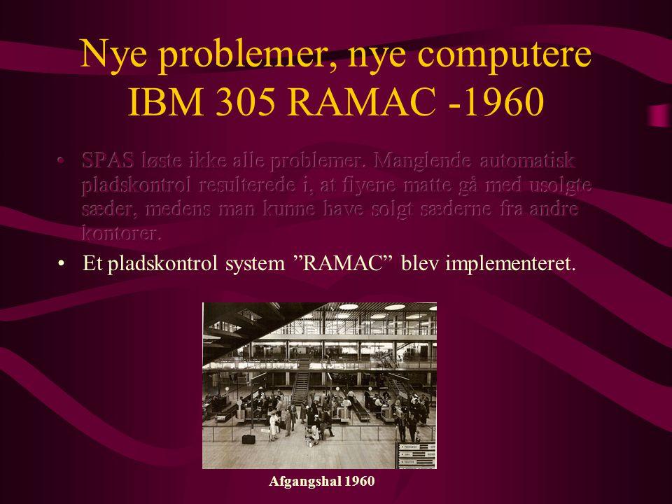Afgangshal 1960 Nye problemer, nye computere IBM 305 RAMAC -1960