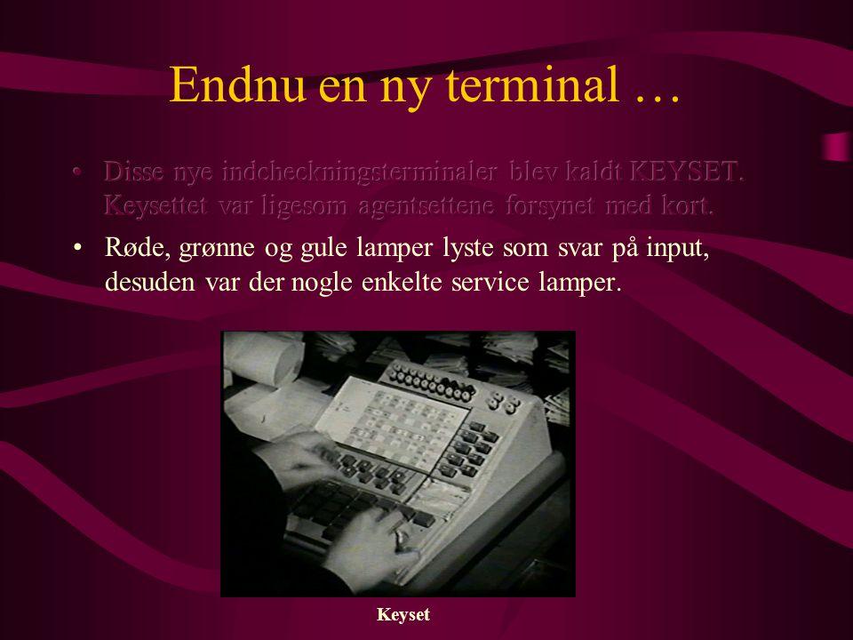 Endnu en ny terminal … Keyset
