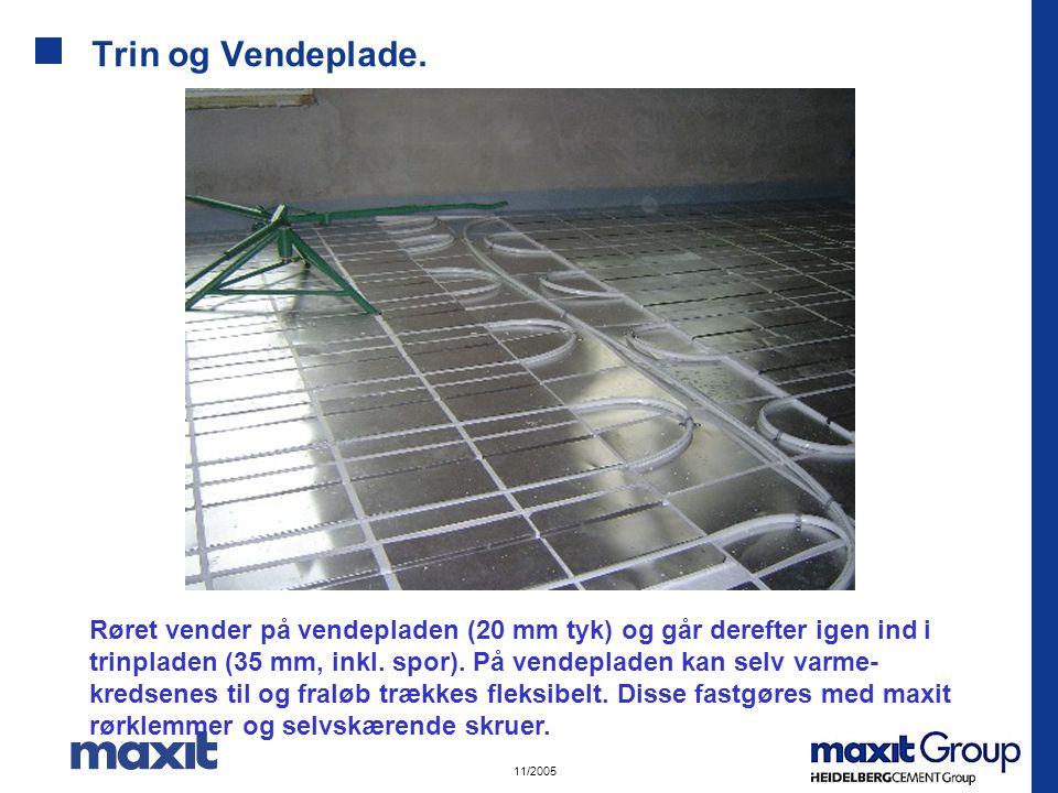 11/2005 Trin og Vendeplade.