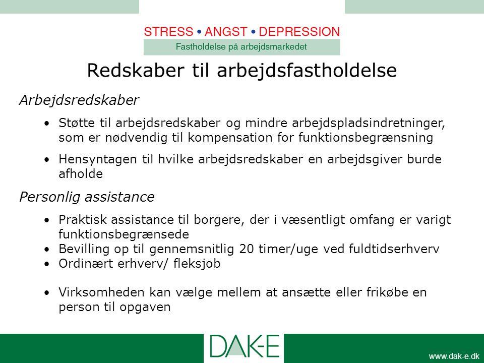 www.dak-e.dk Arbejdsredskaber •Støtte til arbejdsredskaber og mindre arbejdspladsindretninger, som er nødvendig til kompensation for funktionsbegrænsn