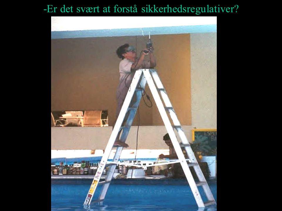 -Er det svært at forstå sikkerhedsregulativer?