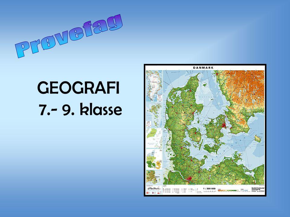GEOGRAFI 7.- 9. klasse