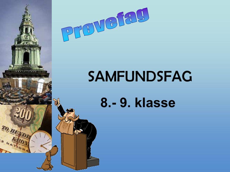 SAMFUNDSFAG 8.- 9. klasse