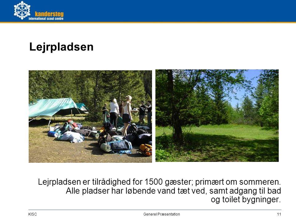 KISC Generel Præsentation11 Lejrpladsen Lejrpladsen er tilrådighed for 1500 gæster; primært om sommeren. Alle pladser har løbende vand tæt ved, samt a
