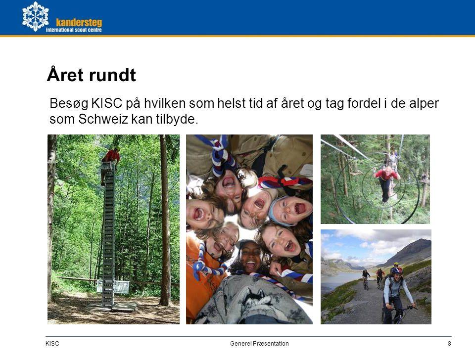 KISC Generel Præsentation8 Året rundt Besøg KISC på hvilken som helst tid af året og tag fordel i de alper som Schweiz kan tilbyde.