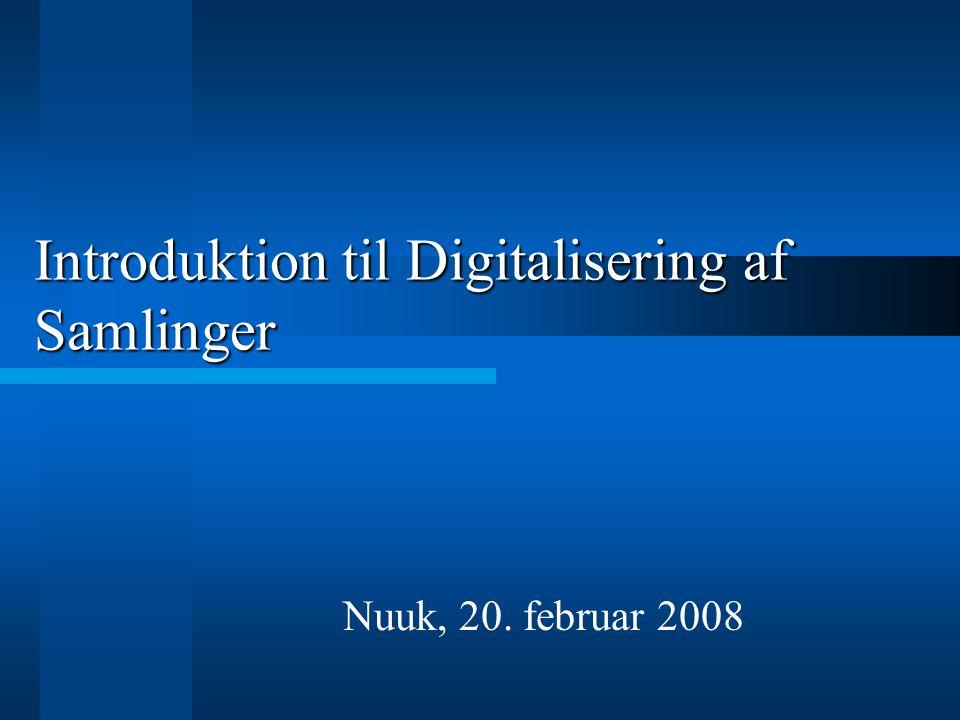 Hvorfor digitalisere.