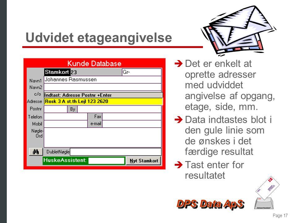 Page 16 DPS Data ApS Ulæselig svarkupon - resultat è Når man som i dette eksempel bliver præsenteret for et antal mulige vejnavne, er det let at se, a