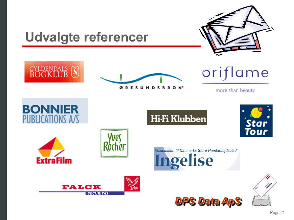 Page 20 DPS Data ApS Integreret dubletkontrol è Adresse*Assistenten viser dubletten è Operatøren kan nu vælge om O Olsen alligevel skal oprettes