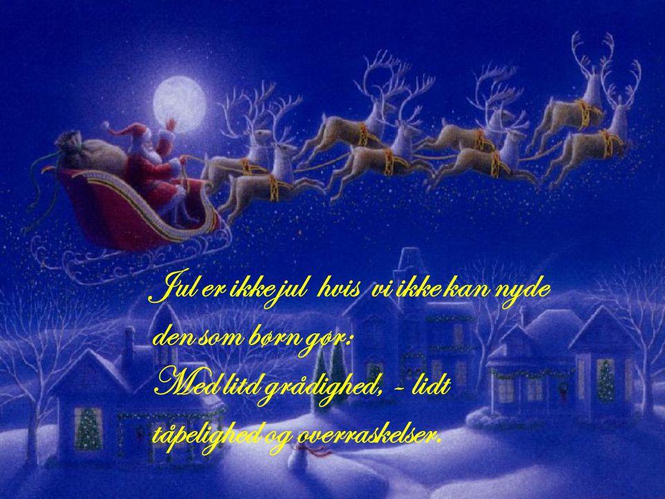 Dydt, dybt ligger mindet om julen. Som en brønd- hvor man kunne hente minder i mørketiden.