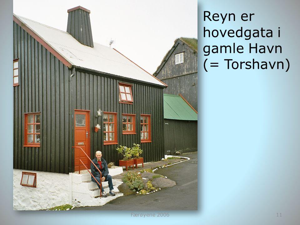 Færøyene 200611 Reyn er hovedgata i gamle Havn (= Torshavn)