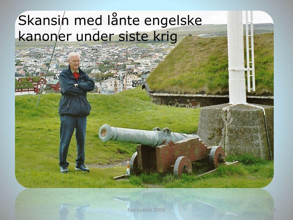 Færøyene 200614 Skansin med lånte engelske kanoner under siste krig