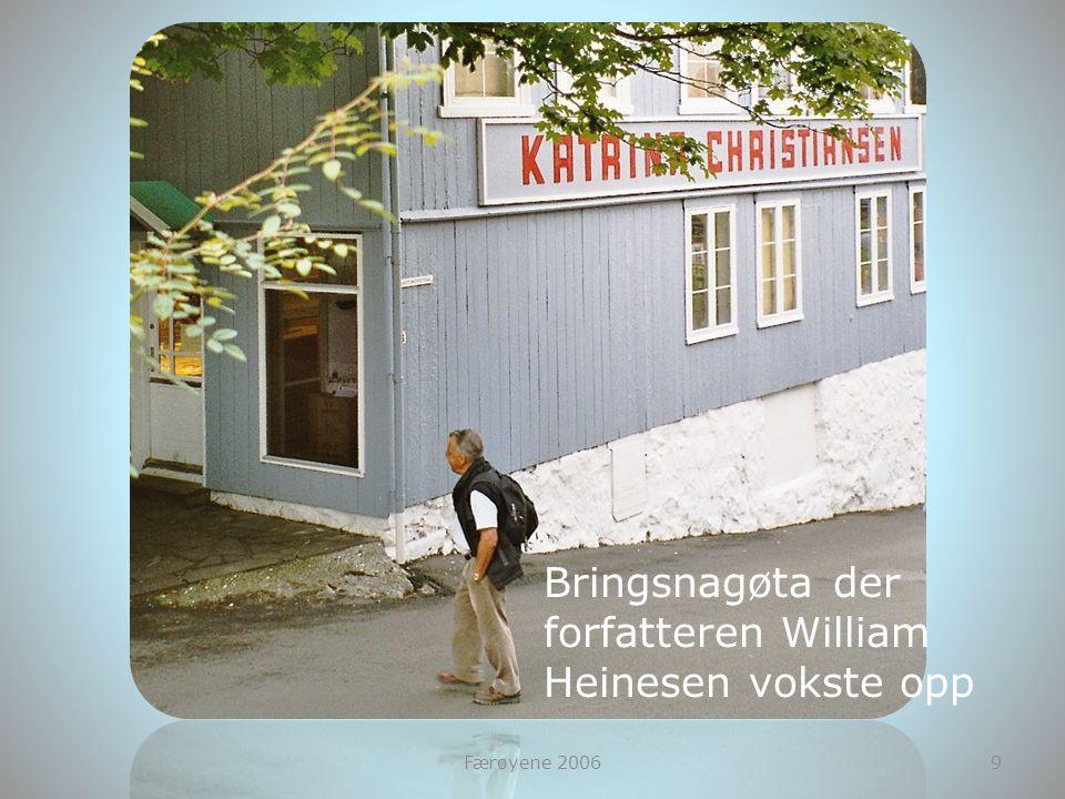 Færøyene 20069 Bringsnagøta der forfatteren William Heinesen vokste opp