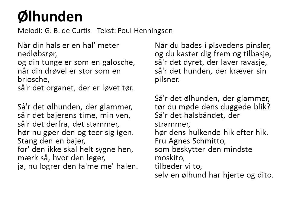 I dit korte liv Melodi: Kai Normann Andersen - Tekst: Poul Henningsen Undskyld, jeg sir et letsindigt ord.