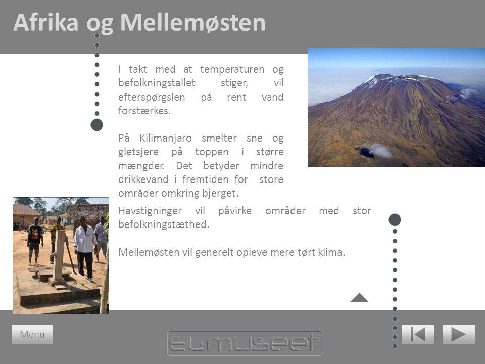 I takt med at temperaturen og befolkningstallet stiger, vil efterspørgslen på rent vand forstærkes. På Kilimanjaro smelter sne og gletsjere på toppen