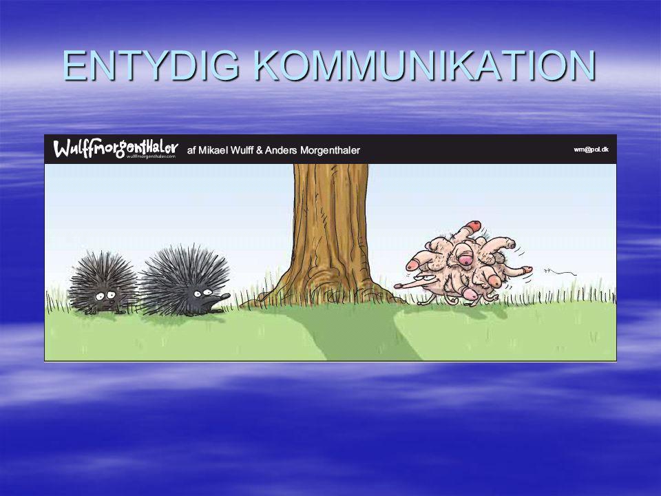 ENTYDIG KOMMUNIKATION