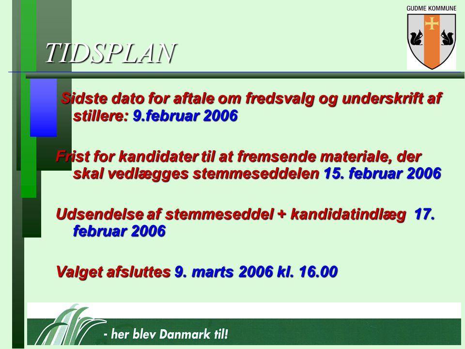 TIDSPLAN Sidste dato for aftale om fredsvalg og underskrift af stillere: 9.februar 2006 Sidste dato for aftale om fredsvalg og underskrift af stillere: 9.februar 2006 Frist for kandidater til at fremsende materiale, der skal vedlægges stemmeseddelen 15.