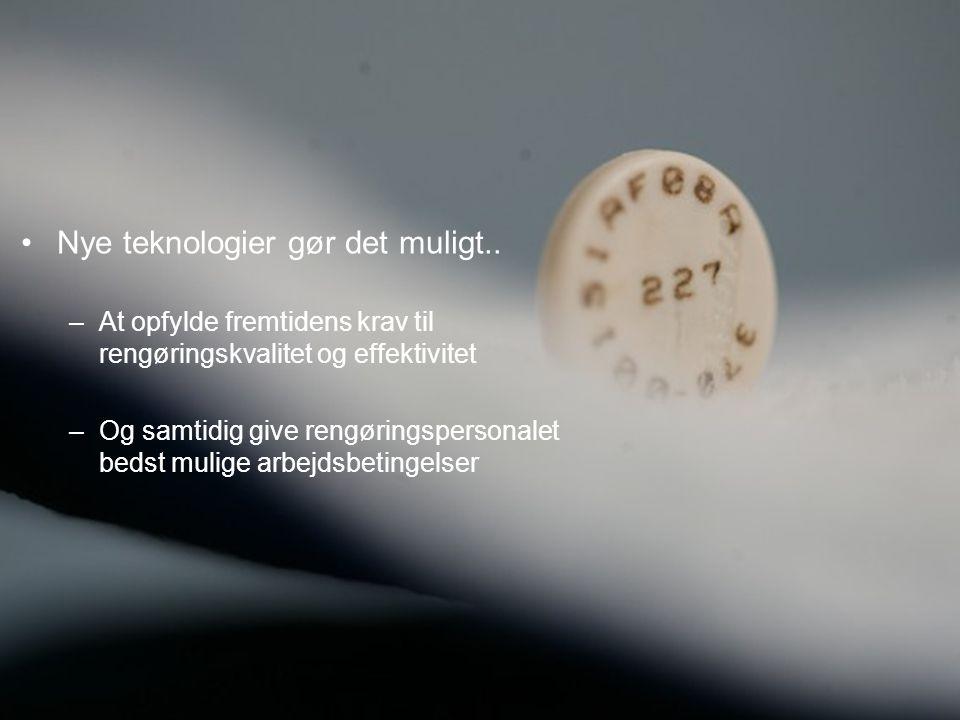 RBH konference – rengøring – 04. februar 2010 – Dennis Andersen •Nye teknologier gør det muligt.. –At opfylde fremtidens krav til rengøringskvalitet o