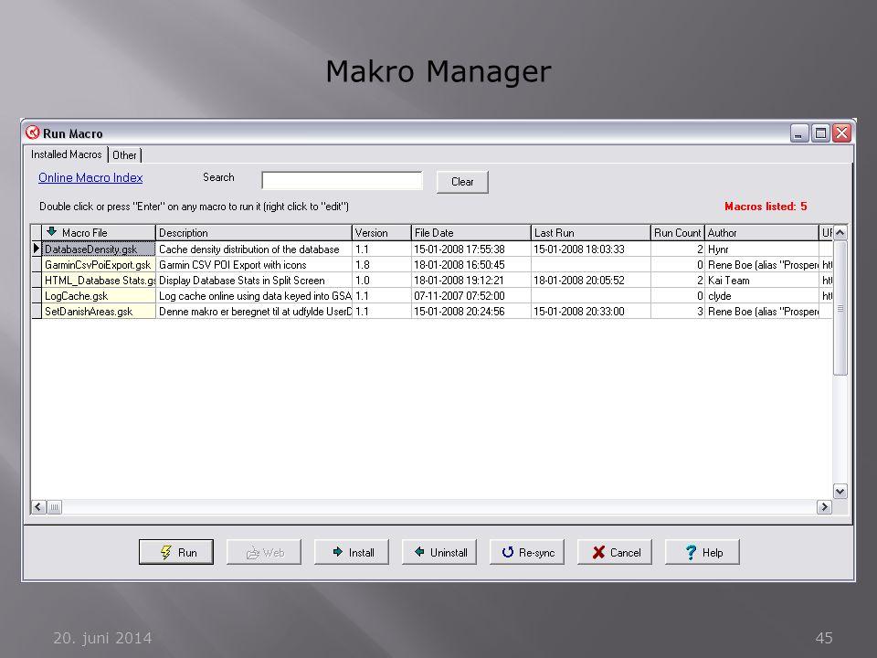 20. juni 201445 Makro Manager