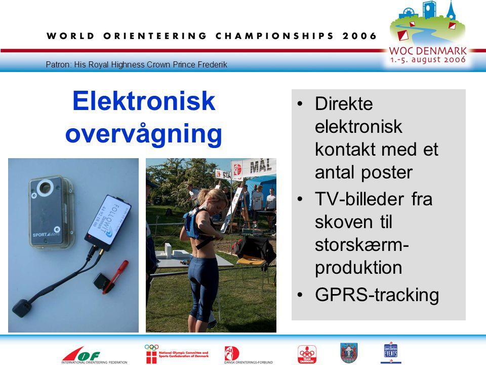 Patron: His Royal Highness Crown Prince Frederik Elektronisk overvågning •Direkte elektronisk kontakt med et antal poster •TV-billeder fra skoven til storskærm- produktion •GPRS-tracking