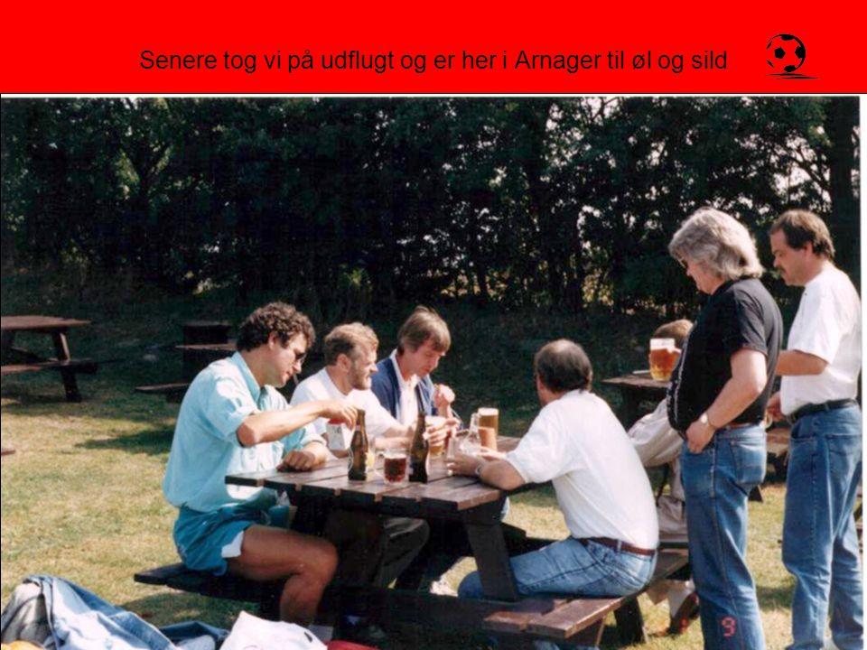 Senere tog vi på udflugt og er her i Arnager til øl og sild