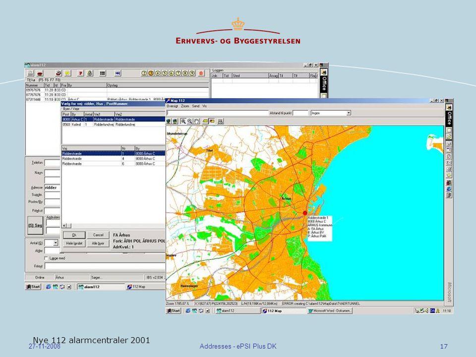 17 27-11-2008Addresses - ePSI Plus DK Nye 112 alarmcentraler 2001