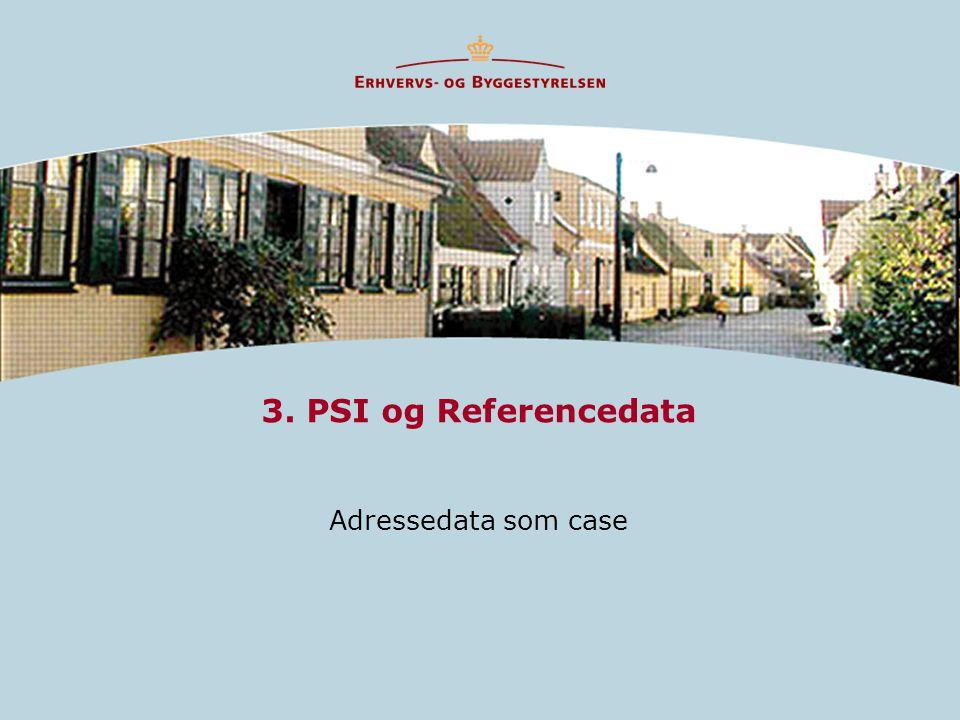 3. PSI og Referencedata Adressedata som case
