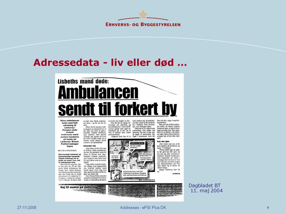 4 27-11-2008Addresses - ePSI Plus DK Adressedata - liv eller død … Dagbladet BT 11. maj 2004