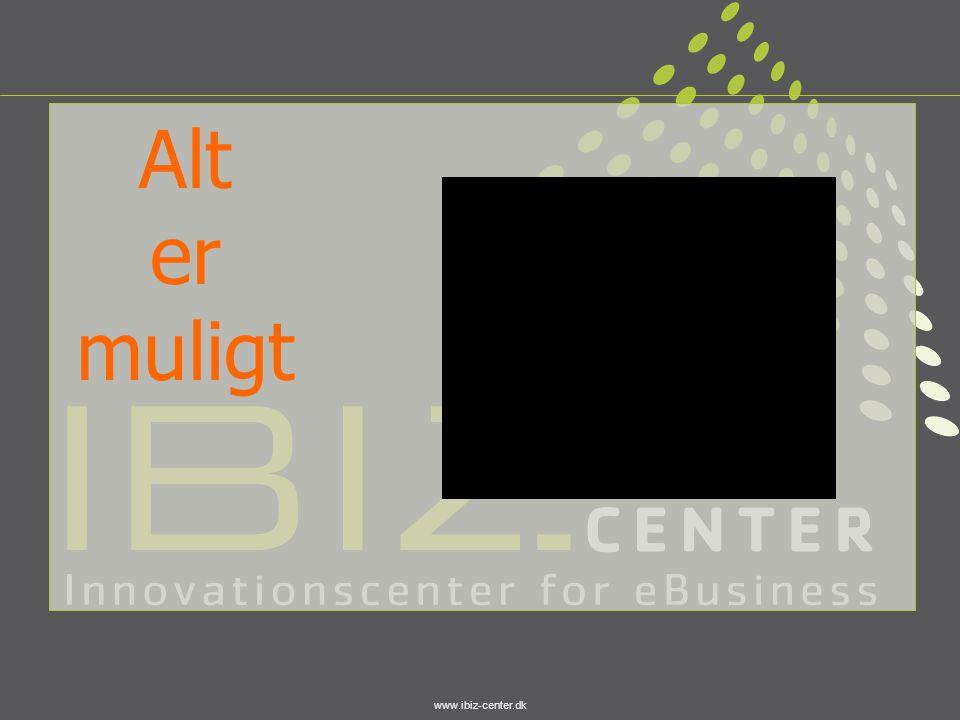 www.ibiz-center.dk Alt er muligt