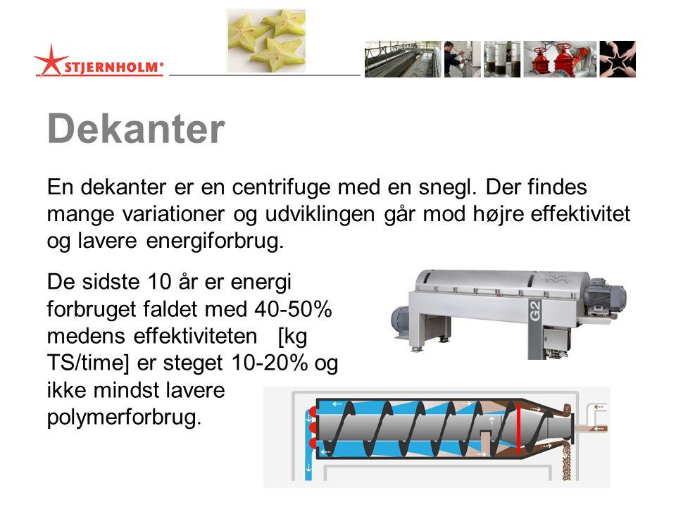 Dekanter En dekanter er en centrifuge med en snegl.