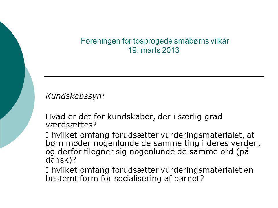 Foreningen for tosprogede småbørns vilkår 19.