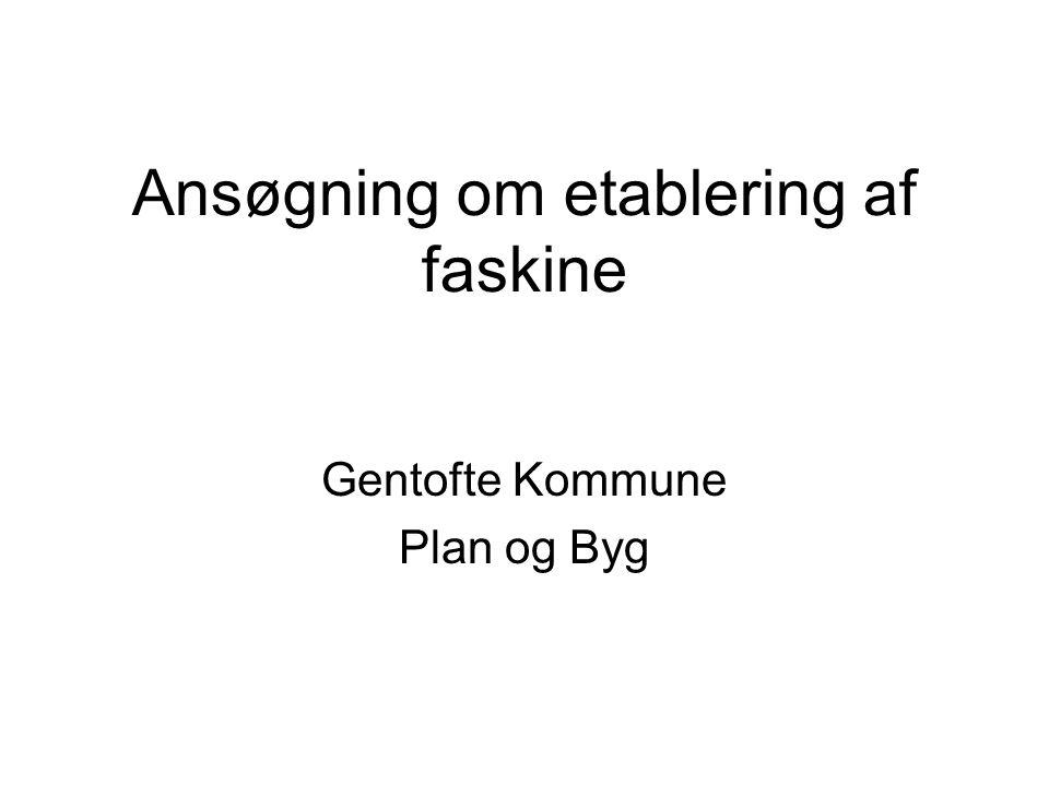 Ansøgning om etablering af faskine Gentofte Kommune Plan og Byg