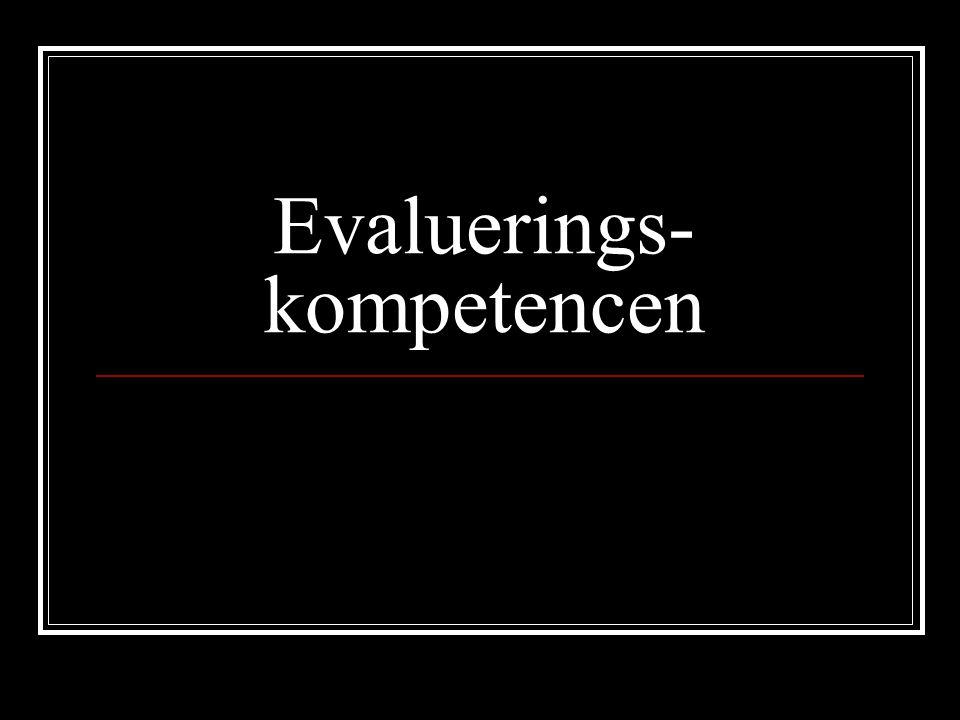 Evaluerings- kompetencen