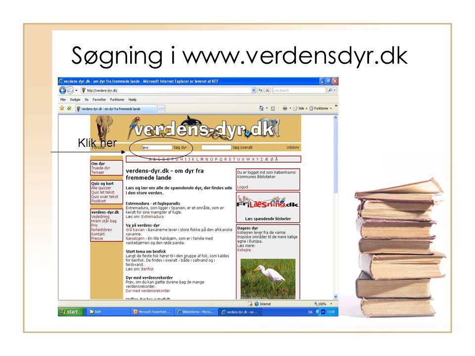 Søgning i www.verdensdyr.dk Klik her