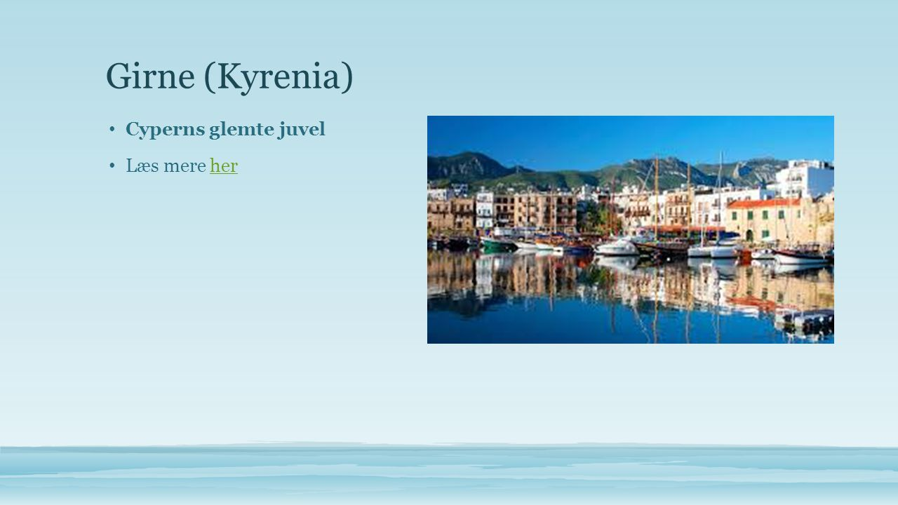 Girne (Kyrenia) • Cyperns glemte juvel • Læs mere herher