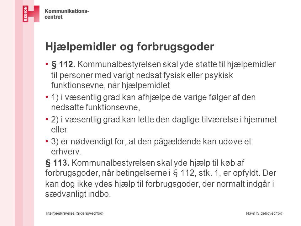 Instruktion i brug af hjælpemidler: • § 10.Stk. 4.