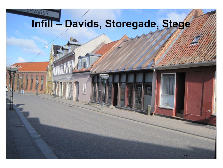 15 Infill – Davids, Storegade, Stege