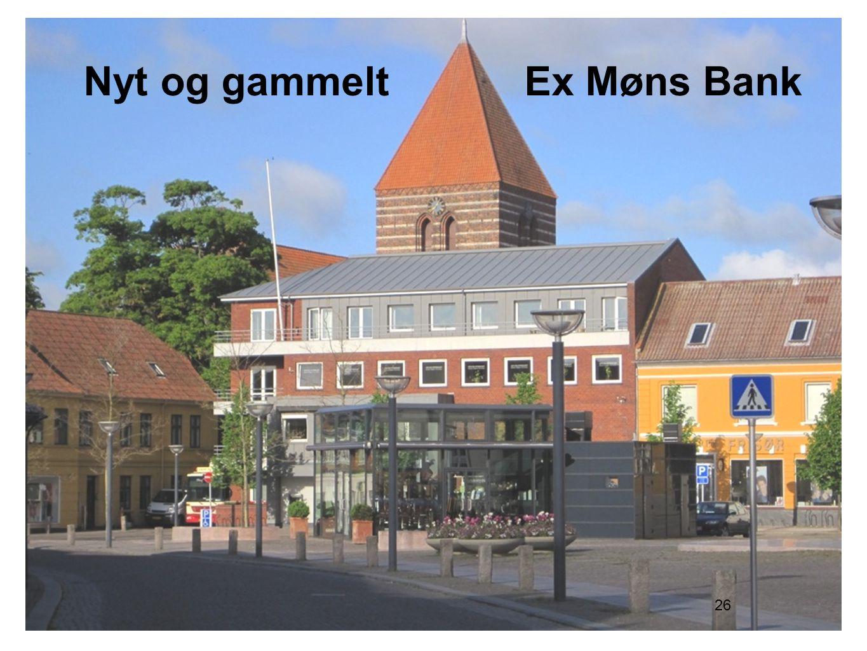 26 Nyt og gammelt Ex Møns Bank