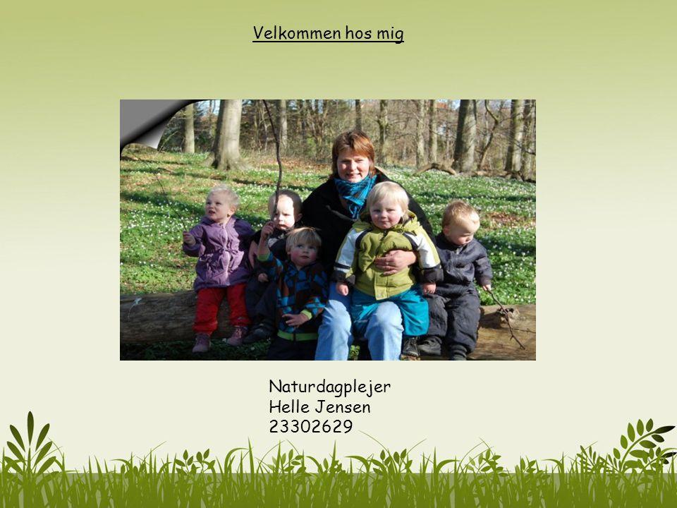 Lidt om vores hjem - Jeg hedder Helle Jensen er født i 67, og har været dagplejer siden 2001, jeg har en butiks uddannelse.