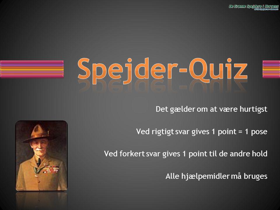 Det gælder om at være hurtigst Ved rigtigt svar gives 1 point = 1 pose Ved forkert svar gives 1 point til de andre hold Alle hjælpemidler må bruges