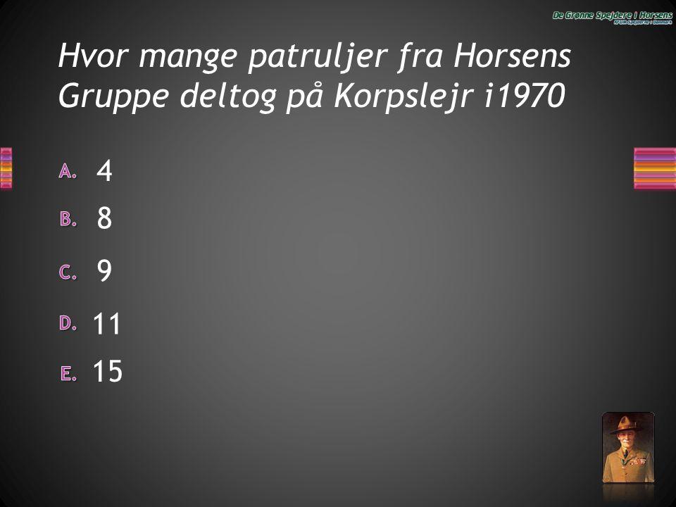 Hvor mange patruljer fra Horsens Gruppe deltog på Korpslejr i1970 4 8 9 15 11