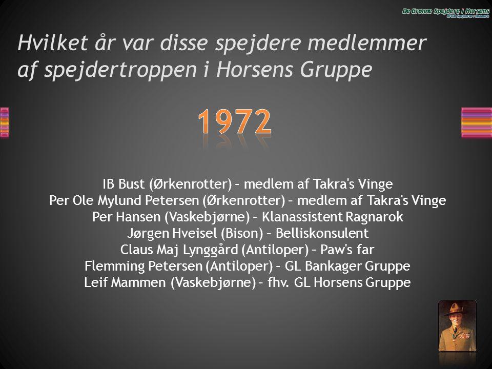Hvilket år var disse spejdere medlemmer af spejdertroppen i Horsens Gruppe IB Bust (Ørkenrotter) – medlem af Takra's Vinge Per Ole Mylund Petersen (Ør