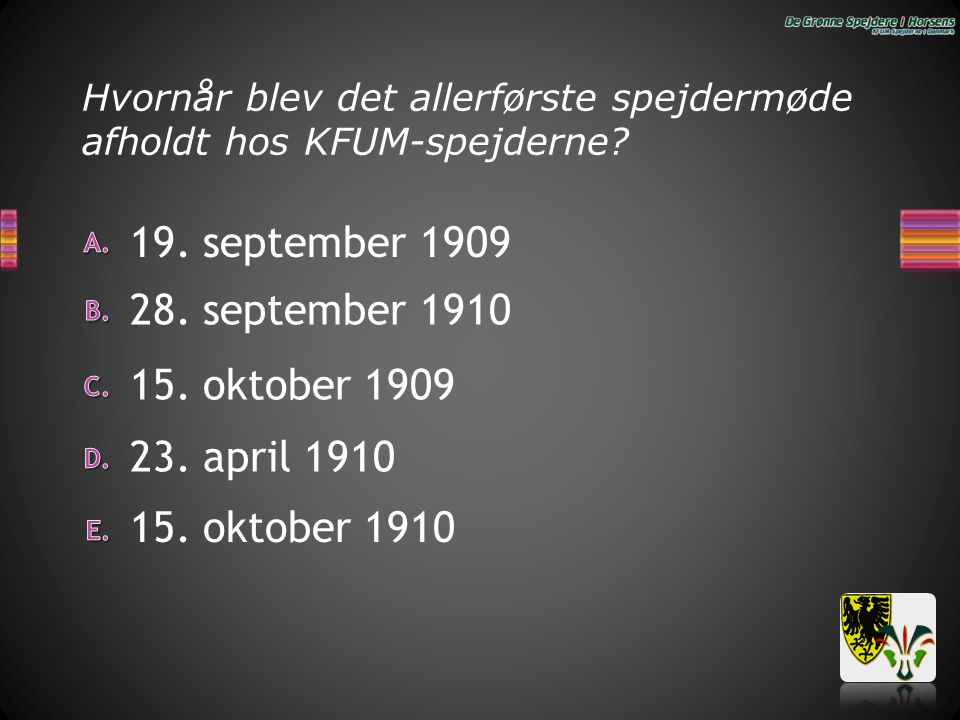 Hvornår blev det allerførste spejdermøde afholdt hos KFUM-spejderne? 19. september 1909 23. april 1910 15. oktober 1909 15. oktober 1910 28. september