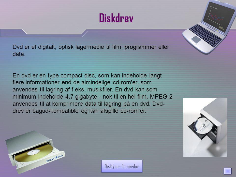 Diskdrev Dvd er et digitalt, optisk lagermedie til film, programmer eller data.