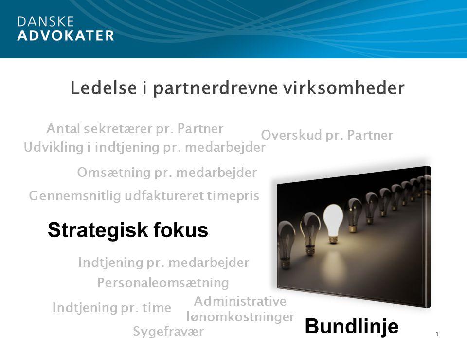 Konkret eksempel på en benchmark 12 Benchmark, foretaget af Danske Advokater med tilladelse fra udvalgte medlemsvirksomheder, juni 2010 Samlet indtjening per partner omfatter løn, bonus og overskudsandel inkl.
