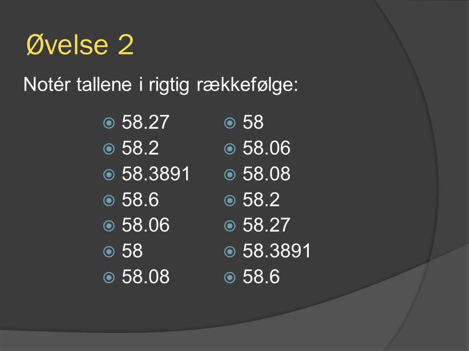 Decimalklassernes opbygning  58Zoologi (fauna, dyreliv)  58.8Fugle  58.887Ugler EKSEMPEL: NATURVIDENSKAB 50-59